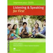 Improve Your Listening & Speaking Skills for First Student's Book without key, with audio pack CDs ( editura: Macmillan, autor: Malcolm Mann, ISBN )