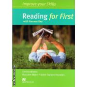 Improve Your Reading Skills for First Student's Book with key ( editura: Macmillan, autor: Malcolm Mann, ISBN 978-0-230-46095-9 )