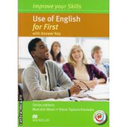 Improve Your Use of English Skills for First Student's Book with key & MPO Pack ( editura: Macmillan, autor: Malcolm Mann, ISBN 978-0-230-46094-2 )