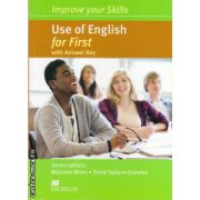 Improve Your Use of English Skills for First Student's Book with key ( editura: Macmillan, autor: Malcolm Mann, ISBN 978-0-230-46097-3 )