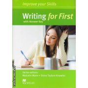 Improve Your Writing Skills for First Student's Book with key ( editura: Macmillan, autor: Malcom Mann, ISBN 9780230460966 )