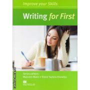 Improve Your Writing Skills for First Student's Book without key ( editura: Macmillan, autor: Malcolm Mann, ISBN 978-0-230-46191-8 )