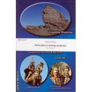 Intalniri cu istoria noastra - vol III + IV ( editura: Blassco, autor: Valentin Dimitriuc )
