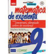 Matematica de excelenta - clasa a IX - a - pentru concursuri, olimpiade si centre de excelenta ( editura: Paralela 45, autor: Nicolae Musuroaia, ISBN 978-973-47-1720-0 )