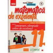 Matematica de excelenta - clasa a XI - a - volumul I algebra - pentru concursuri, olimpiade si centre de excelenta ( editura: Paralela 45, autor: VasilePop, ISBN 978-973-47-1829-0 )