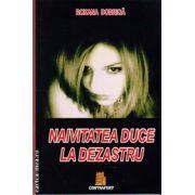 Naivitatea duce la dezastru ( editura : Contrafort , autor : Roxana Dobrica , ISBN 978-606-545-856-7 )