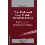 Noul Cod Penal , Noul Cod de Procedura Penala - legile de executare ( editura : Hamangiu , ISBN 978-606-678-831-1 )