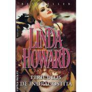Periculos de indragostita ( editura : Miron , autor : Linda Howard , ISBN 978-973-1789-82-8 )