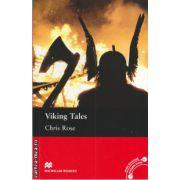 Macmillan Readers - Viking tales level 3 elementary ( editura: Macmillan, autor: Chris Rose, ISBN 978-0-230-46027-0 )