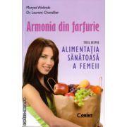 Armonia din farfurie ( editura : Corint , autor : Maryse Wolinski , ISBN 978-973-135-649-5 )