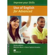 Improve your Skills Use of English Student's Book for Advanced without key ( editura: Macmillan, autor: Malcolm Mann, ISBN 978-0-230-46207-6 )
