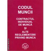 Codul muncii - contractul individual de munca si alte reglementari privind munca ( editura : Lumina Lex , ISBN 978-973-758-229-4 )