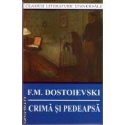 Crima si pedeapsa ( editura : Cartex , autor : F.M. Dostoievski , ISBN 978-973-104-504-7 )