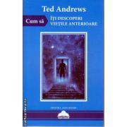 Cum sa iti descoperi vietile anterioare ( editura: Agni Mundi, ISBN 978-606-93470-9-6 )