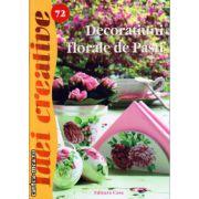 Decoratiuni florale de Pasti ( editura : Casa , autor : Radics Maria , ISBN 978-606-8189-96-3 )