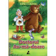 Doctorul Au-ma-doare ( editura: Agora, autor: Kornei Ciukovski, ISBN 978-606-8391-17-5 )