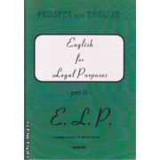 English for Legal Purposes part II ( editura : Cavallioti , coord : Mirela Bardi , ISBN 973-9463-47-9 )