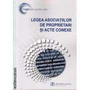 Legea asociatilor de proprietari si acte conexe ( editura : Monitorul Oficial , ISBN 978-973-567-869-2 )