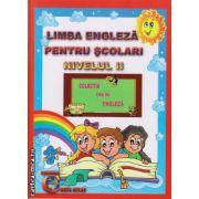 Limba engleza pentru scolari nivelul 2 ( editura: Carta Atlas, autor: Alexandra Ciobanu, ISBN 978-606-93661-3-4 )