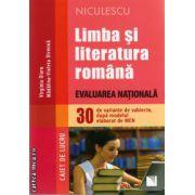 Limba si literatura romana , evaluarea nationala - 30 de variante de subiecte dupa modelul  MEN  - caiet de lucru ( editura : Niculescu , autor : Virginia Olaru , ISBN 9789737488411 )