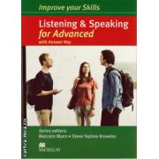 Improve your Skills for Advanced (CAE) Listening & Speaking Student's Book with key and 3 audio CDs ( editura: Macmillan, autor: Malcolm Mann, ISBN 978-0-230-46283-0 )