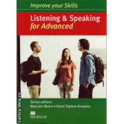 Improve your Skills for Advanced (CAE) Listening & Speaking Student's Book without key, with 3 audio CDs ( editura: Macmillan, autor: Malcolm Mann, ISBN 9780230462854 )