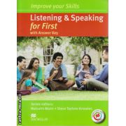 Improve Your Listening & Speaking Skills for First Student's Book with key & MPO Pack with 2 audio CDs ( editura: Macmillan, autor: Malcolm Mann, ISBN 9780230462809 )