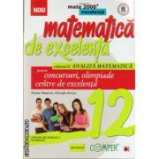 Matematica de excelenta - clasa a XII - a - volumul II - analiza matematica - pentru concursuri, olimpiade si centre de excelenta ( editura: Paralela 45, autor: Nicolae Musuroia, ISBN 978-973-47-1849-8 )