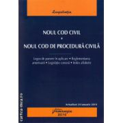 Noul cod civil . Noul cod de procedura civila ( editura : Hamangiu , ISBN 978-606-678-741-3 )