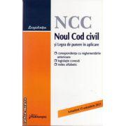 Noul Cod Civil si Legea de punere in aplicare ( editura : Hamangiu , ISBN 978-606-678-645-4 )