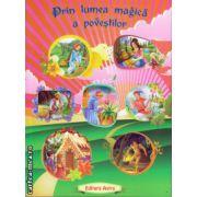 Prin lumea magica a povestilor ( editura : Astro , ISBN 978-606-8148-45-8 )