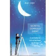 Secretul domnului Everit ( editura : Adantis , autor : Alan Cohen , ISBN 978-606-92318-6-9 )