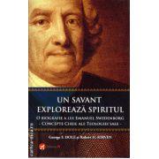 Un savant exploreaza spiritul - o biografie a lui Emanuel Swedenborg ( editura : Pi , autor : George F. Dole , ISBN 978-606-93245-5-4 )