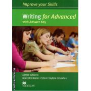 Improve your Skills for Advanced (CAE) Writing Student's Book with key ( editura: Macmillan, autor: Malcolm Mann, ISBN 9780230462038 )