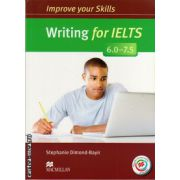 Improve Your Writing Skills for IELTS 6-7. 5 Student's Book without key & MPO Pack ( editura: Macmillan, autor: Stephanie Dimond-Bayir, ISBN 978-0-230-46338-7 )