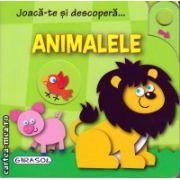 Joaca-te si descopera animalele ( editura : Girasol , ISBN 978-606-525-476-3 )