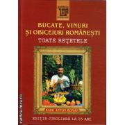 Bucate, vinuri si obiceiuri romanesti - toate retetele ( editura: Paideia, autor: Radu Anton Roman, ISBN 978-973-596-946-2 )