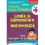Teste de evaluare finala standard - limba si comunicare, matematica clasa a 3 ( editura: Paralela 45, autor: Daniela Berechet, ISBN 978-973-47-1857-3 )