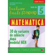 Teste de evaluare finala standard - matematica clasa a 5 - a ( editura: Paralela 45, autor: Sorin Peligrad, ISBN 978-973-47-1858-0 )