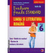 Teste de evaluare finala standard - limba si literatura romana clasa a 6 - a ( editura : Paralela 45 , coord : Marilena Pavelescu , ISBN 978-973-47-1863-4 )