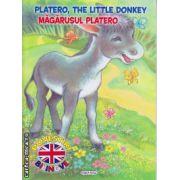 Platero , the little donkey : Magarusul Platero - poveste bilingva romana - engleza ( editura : Girasol , ISBN 978-606-525-469-5 )