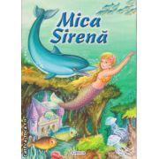 Mica Sirena ( editura : Flamingo , ISBN 9786067130058 )