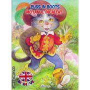 Puss in boots : Motanul incaltat - poveste bilingva romana - engleza ( editura : Girasol , ISBN 978-606-525-461-9 )