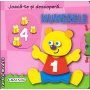 Joaca-te si descopera numerele ( editura: Girasol, ISBN 978-606-525-474-9 )