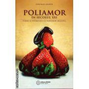 Poliamor in secolul XXI : iubire si intimitate cu parteneri multipli ( editura : Atman , autor : Deborah Anapol , ISBN 978-606-93429-3-0 )