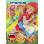 Rotkappchen: Scufita Rosie - poveste bilingva romana - germana ( editura: Girasol, ISBN 978-606-525-460-2 )