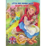 Little Red Riding Hood: Scufita Rosie - poeste bilingva romana - engleza ( editura: Girasol, ISBN 978-606-525-459-6 )