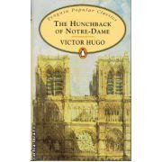 The Hunchback of Notre-Dame ( editura: Penguin Books, autor: Victor Hugo, ISBN 978-0-14-062371-0 )