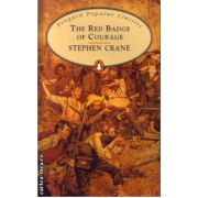 The Red Badge of Courage ( editura: Penguin Books, autor: Stephen Crane, ISBN 978-0-14-062413-7 )