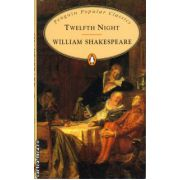 Twelfth Night ( editura: Penguin Books, autor: William Shakespeare, ISBN 978-0-14-062377-2 )